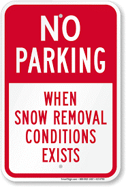 No Parking Sign- When Snow Removal Conditions Exist