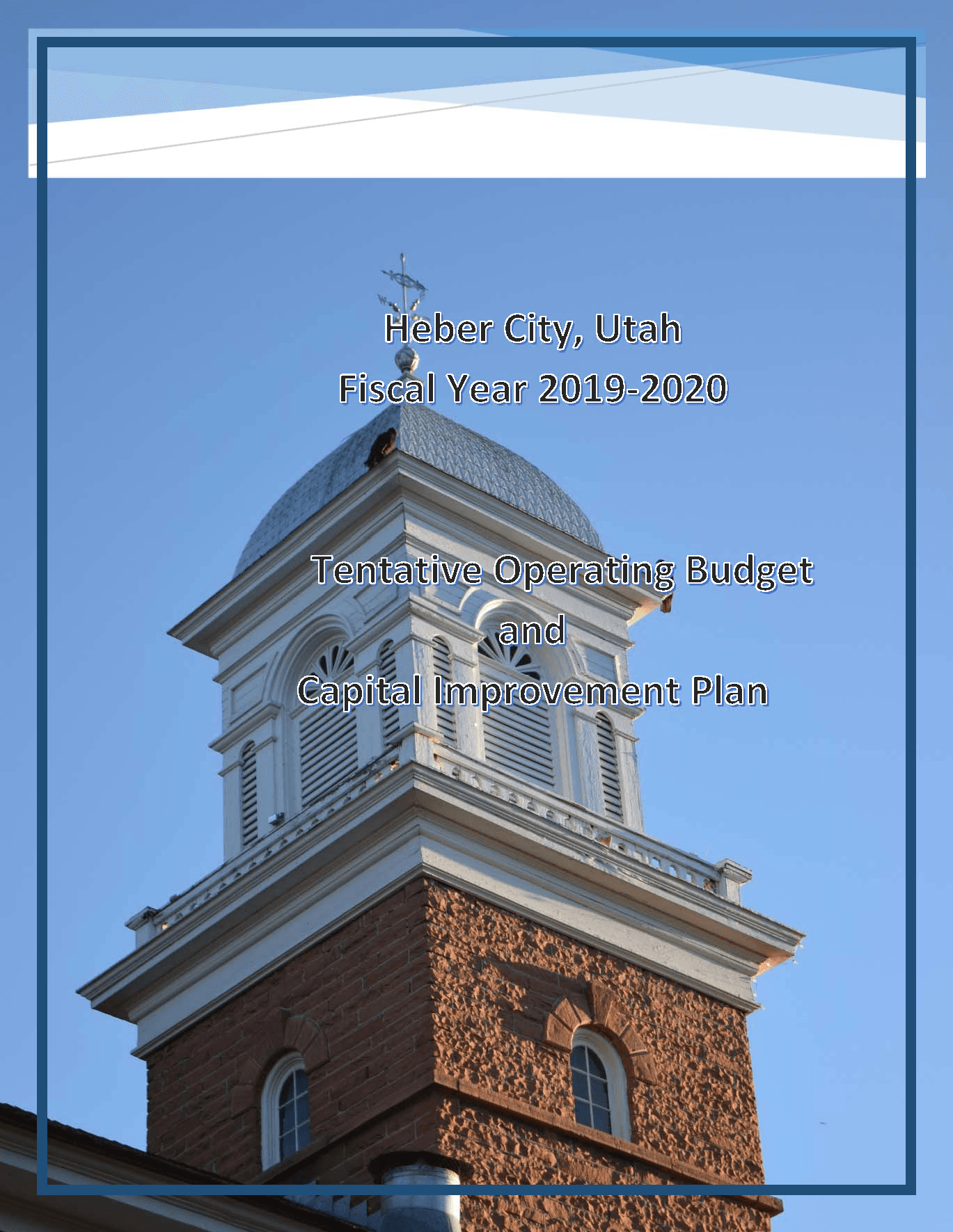 Tentative Budget and Capital Improvement Program 2019-2020 1